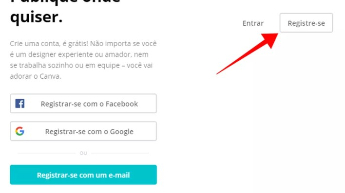 Crie uma conta no Canva para começar a criar — Foto: Reprodução/Paulo Alves