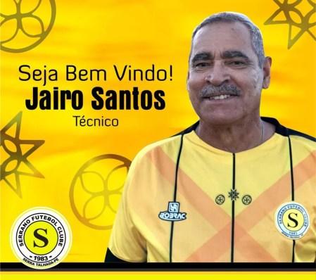 Jairo Santos técnico (Foto: Serrano / Divulgação)