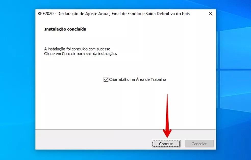 Finalizando instalação do IRPF 2020 no Windows — Foto: Reprodução/Helito Beggiora