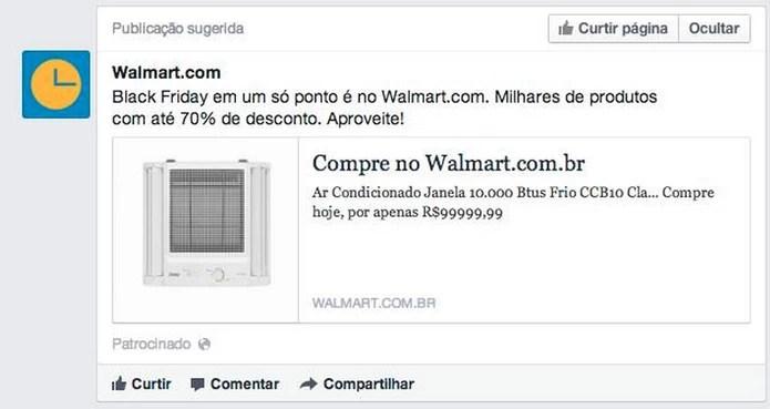 Anúncio do Walmart no Facebook saiu com preço de R$ 99999,99 (Foto: Reprodução/Facebook)