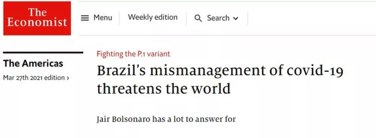'Luta contra a variante P1: má gestão do Brasil da Covid-19 ameaça o mundo', diz título da reportagem da revista 'The Economist' — Foto: Reprodução/The Economist