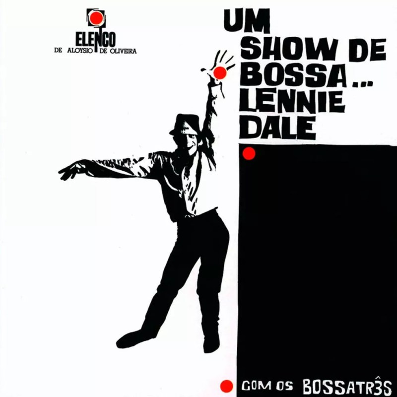 Capa do LP 'Um show de bossa...', de Lennie Dale com BossaTrês — Foto: Arte de Cesar G. Villela