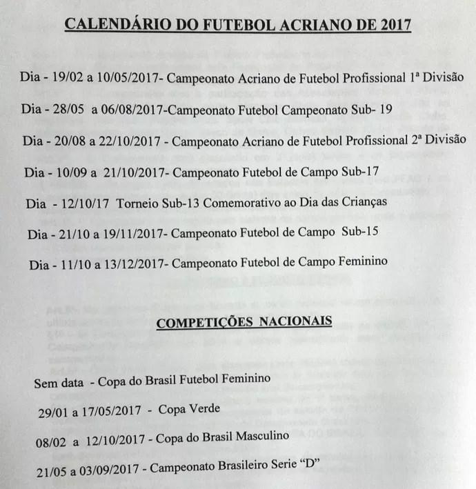 Calendário do futebol acreano na temporada 2017 (Foto: Duaine Rodrigues)
