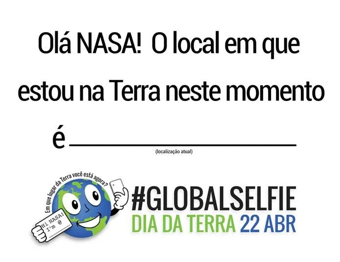 NASA cria modelo de plaquinha para compartilhar junto com selfie no Dia da Terra em protuguês (Foto: Reprodução/NASA)