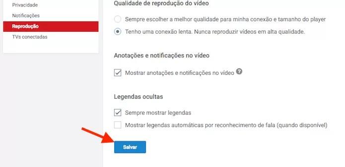 Salvando a configuração para reprodução de vídeos para conexões lentas do YouTube (Foto: Reprodução/Marvin Costa)