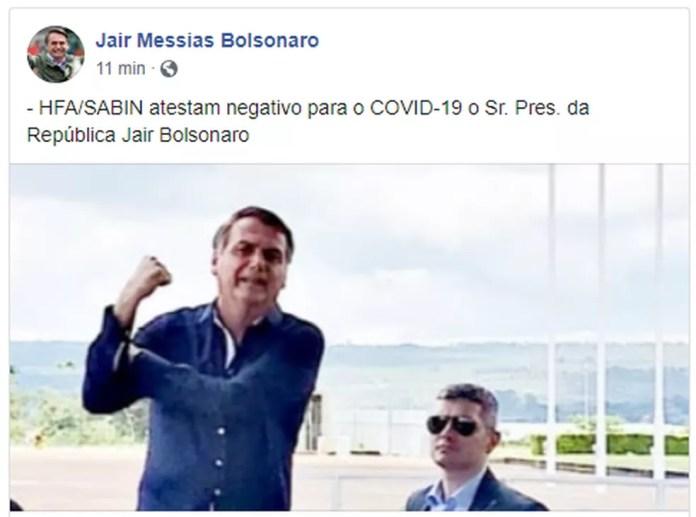 Bolsonaro postou nas redes sociais que seu exame de coronavírus deu negativo — Foto: Reprodução/Facebook