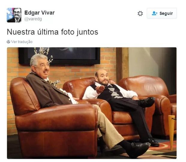 Edgar Vivar, o Senhor Barriga de'Chaves', publicou no Twitter uma imagem em que aparece ao lado de Rubén Aguirre, o Professor Girafales:'Nossa última foto juntos' (Foto: Reprodução/Twitter/varedg)