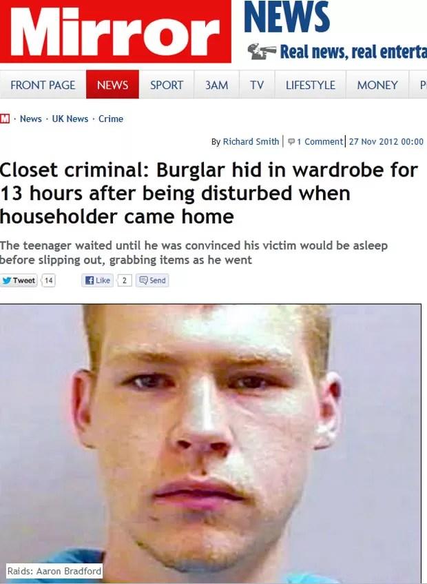 Aaron Bradford ficou 13 horas escondido em armário. (Foto: Reprodução)