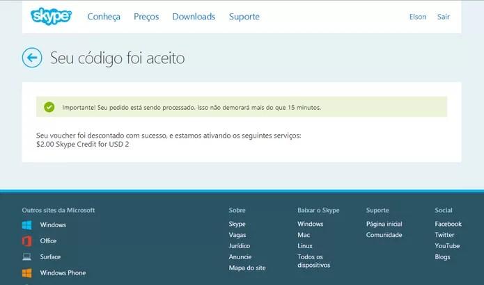 Skype exibirá uma mensagem caso seu crédito tenha sido aceito para chamadas gratuitas na Internet (Foto: Reprodução/Elson de Souza)