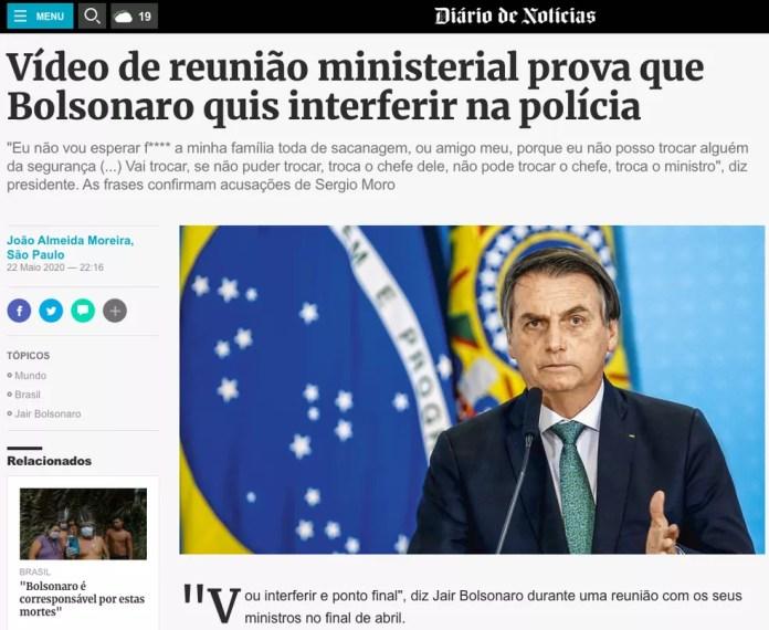 'Diário de Notícias' (Portugal) – Vídeo de reunião ministerial prova que Bolsonaro quis interferir na polícia — Foto: Reprodução/Diário de Notícias