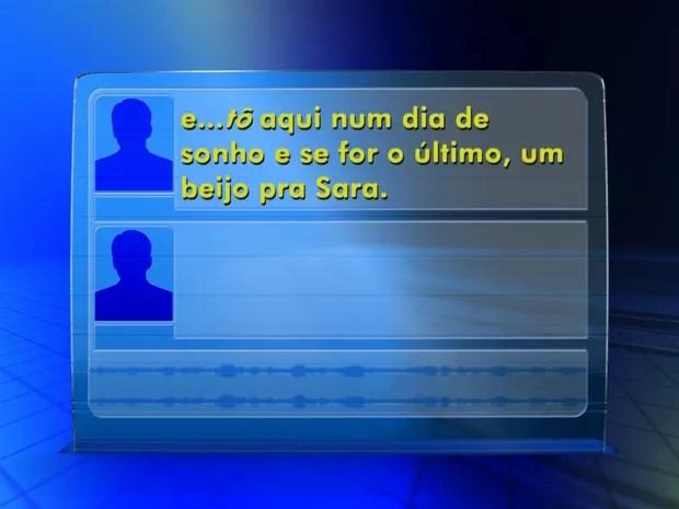 Ladrão mandou mensagem por rádio da PM (Foto: Reprodução/TV TEM)
