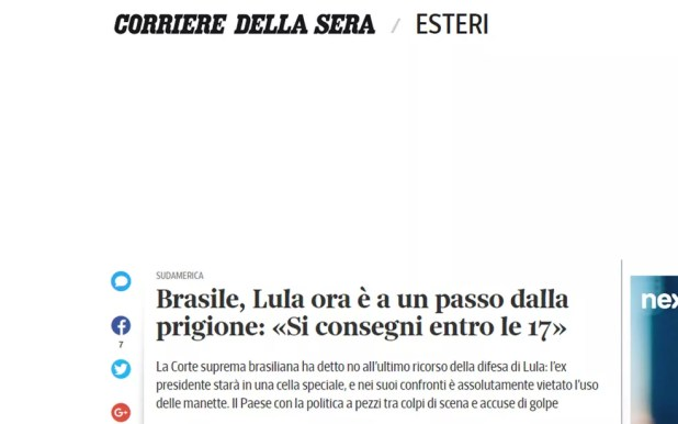 Jornal italiano 'Corriere Della Sera' informa que Lula deve se entregar até as 17 horas de sexta-feira (Foto: Reprodução/Corriere Della Sera)