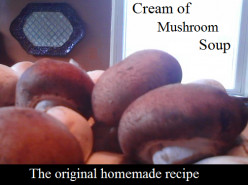 This is an easy to follow, original recipe to the best  homemade cream of mushroom soup ever!