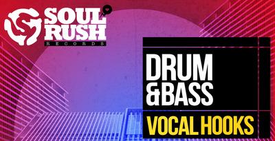 Drum & Bass Vocal Hooks