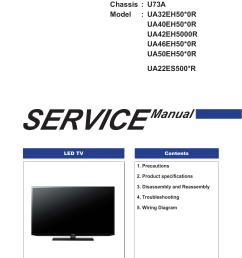 led tv chassis u73a model ua32eh50 0r ua40eh50 0r ua42eh5000r ua46eh50 0r ua50eh50 0r ua22es500 r service led tv manual contents 1 precautions 2  [ 1241 x 1755 Pixel ]