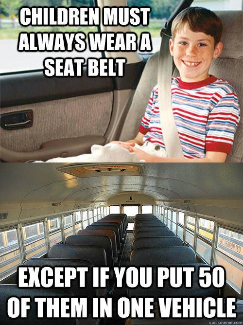 Image result for school busses seat belt meme