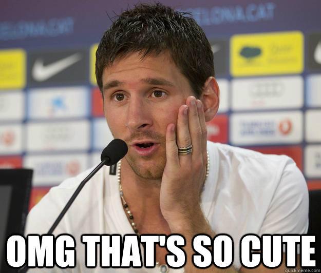 Omg That's So Cute  Messi Quickmeme