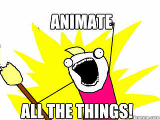 animate all the things
