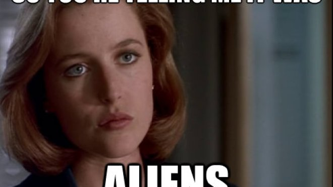 Image result for it was aliens
