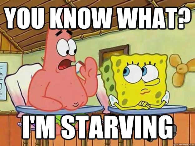 Image result for I'm starving