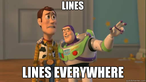 Lines Lines everywhere - Lines Lines everywhere  Everywhere