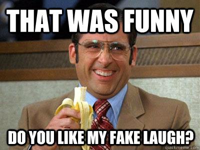 Image result for fake laugh meme
