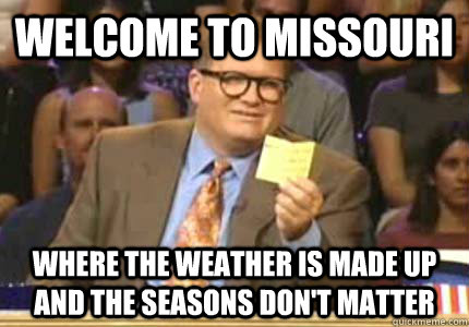 Image result for fall in missouri meme