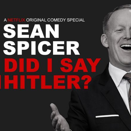Sean Spicer's Netflix Comedy Special