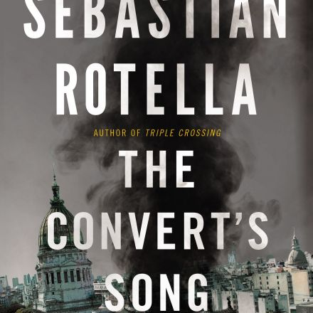'The Convert's Song' By Sebastian Rotella
