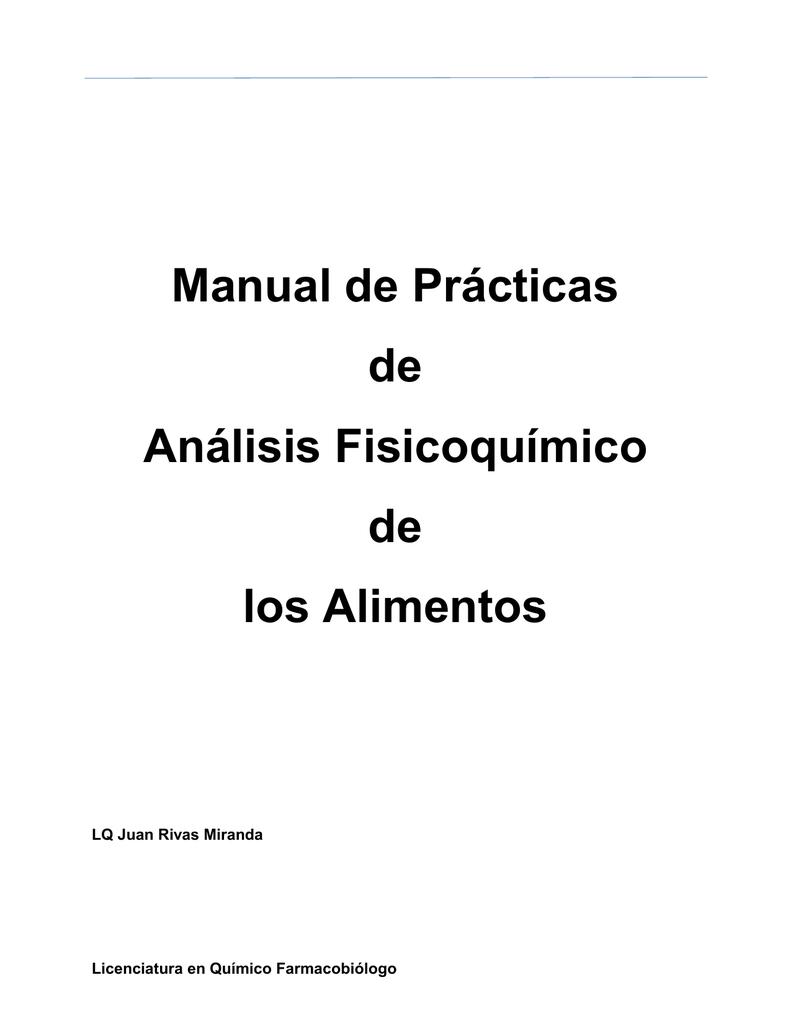 Manual de Prácticas de Análisis Fisicoquímico los Alimentos