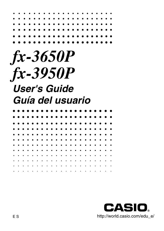 fx-3650P fx-3950P User's Guide Guía del usuario