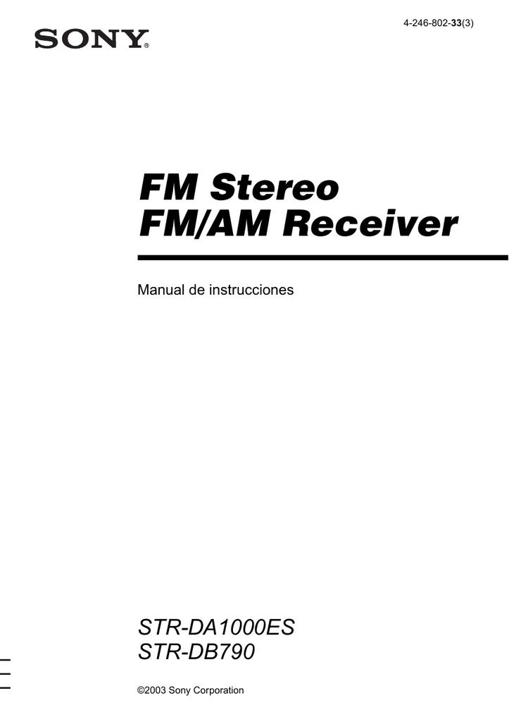 FM Stereo FM/AM Receiver STR-DA1000ES STR-DB790