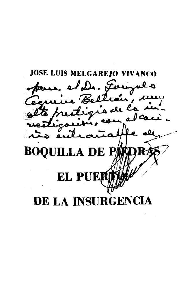 1976 Boquilla de Piedras: el puerto de la insurgencia