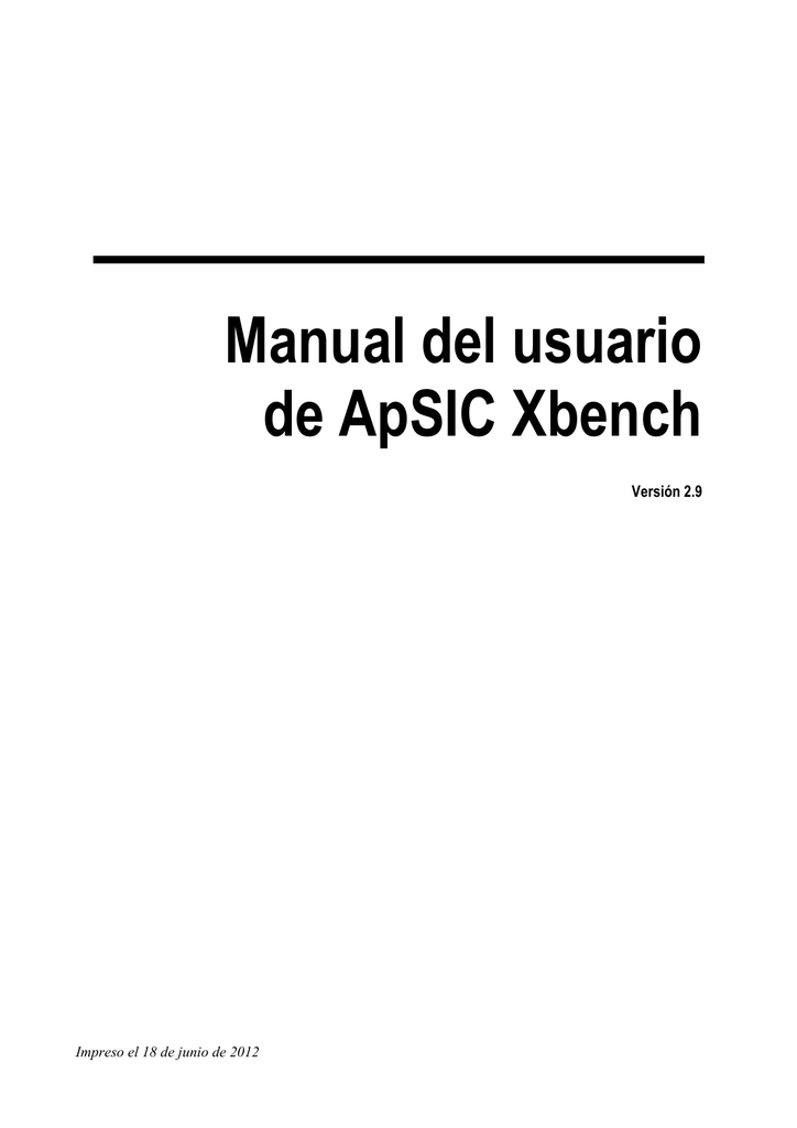 Manual del usuario de ApSIC Xbench