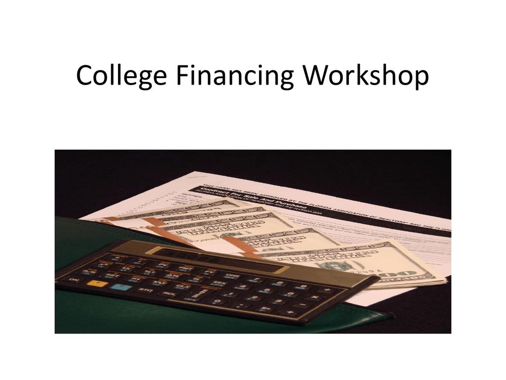 College Financing Workshop