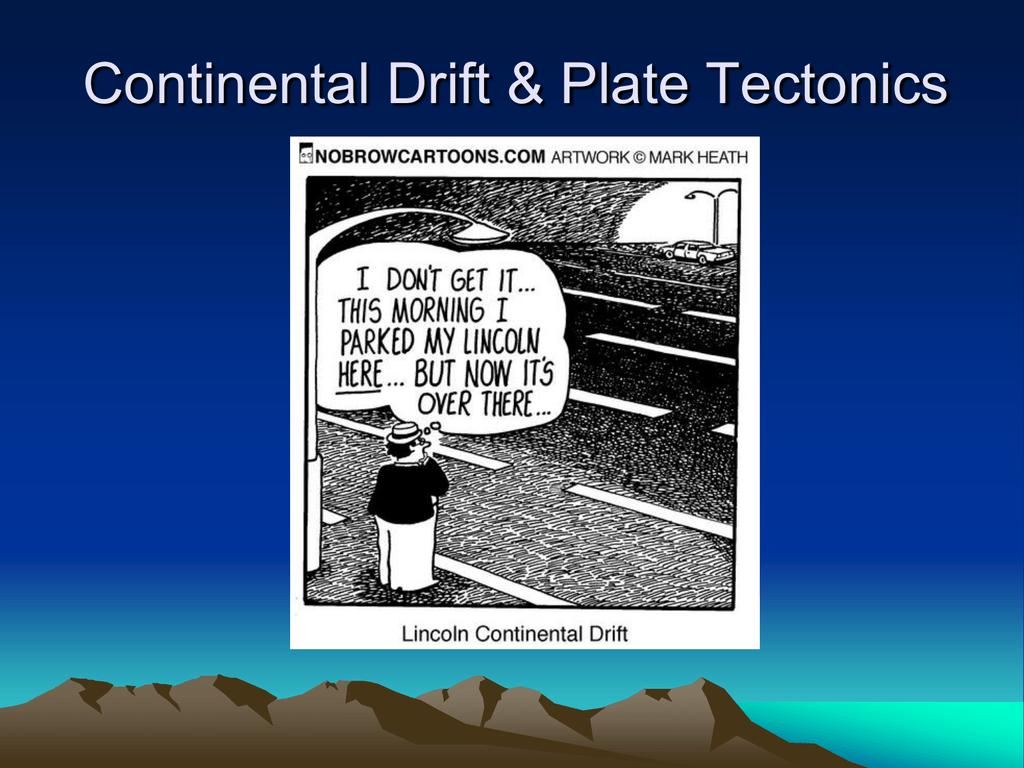 Continental Drift Amp Plate Tectonics