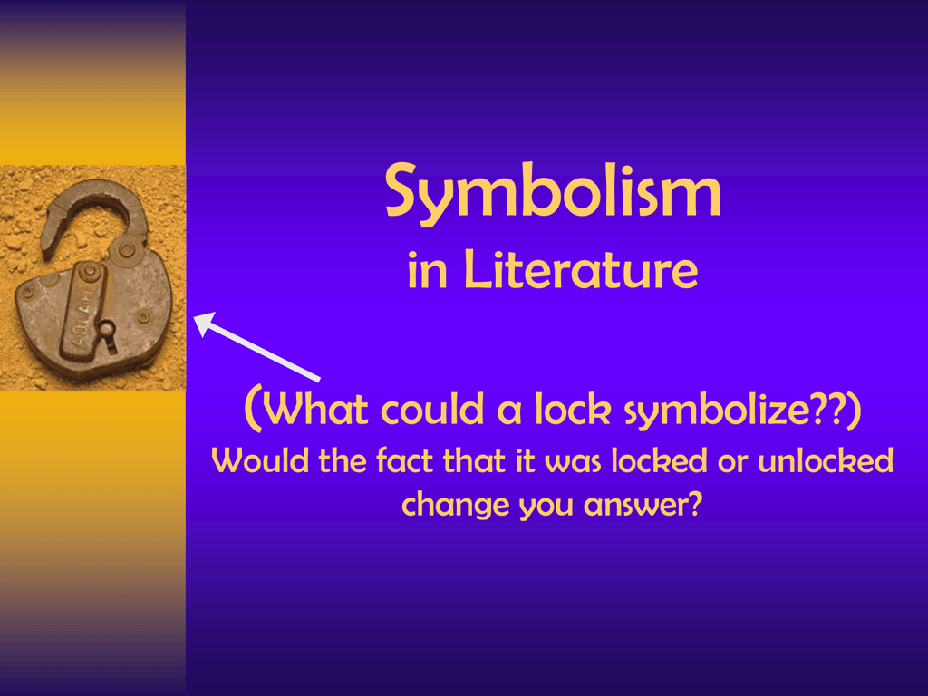 Symbolism In Literature What Could A Lock Symbolize