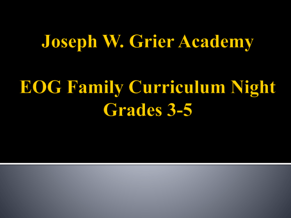 medium resolution of Joseph W. Grier Academy EOG Curriculum Night Grades 3-5