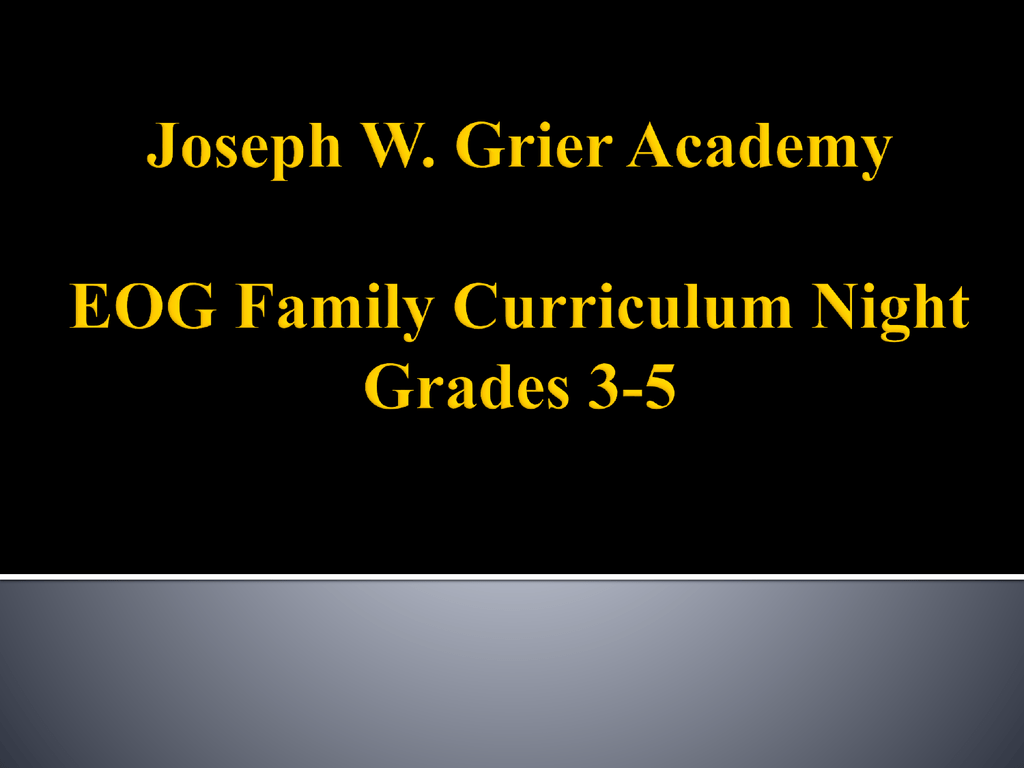hight resolution of Joseph W. Grier Academy EOG Curriculum Night Grades 3-5