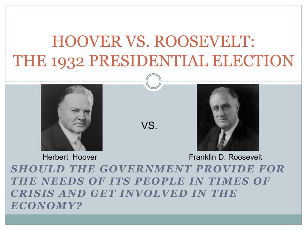 Hoover Vs Roosevelt
