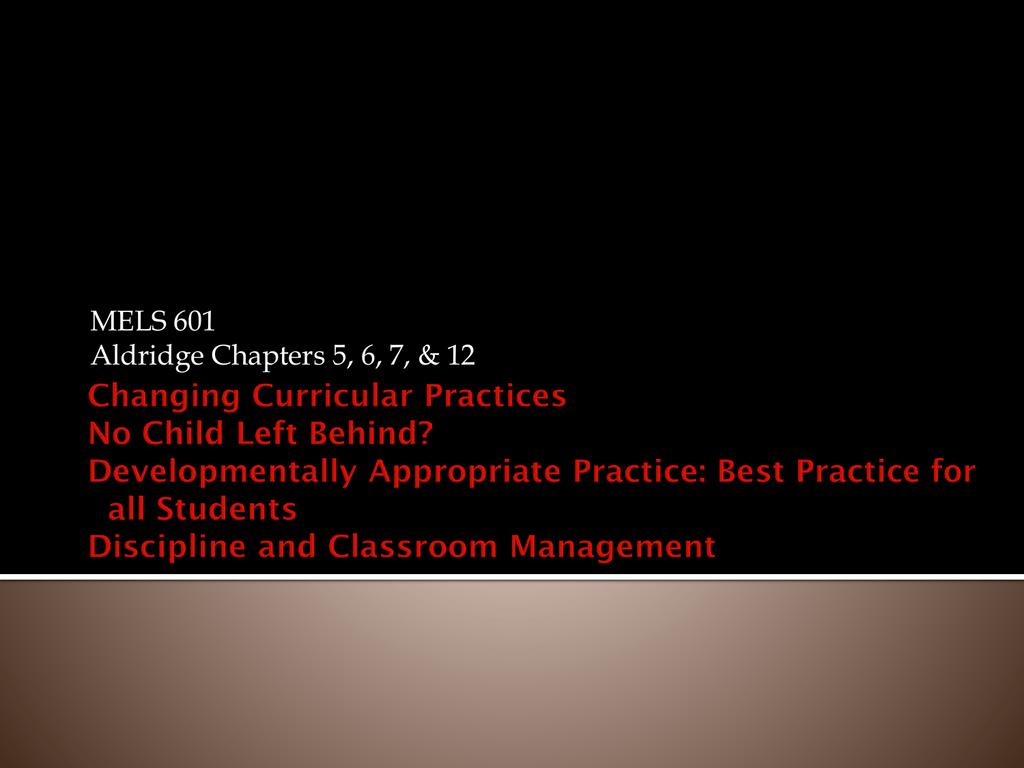 Changing Curriculum Nclb Best Practices Discipline