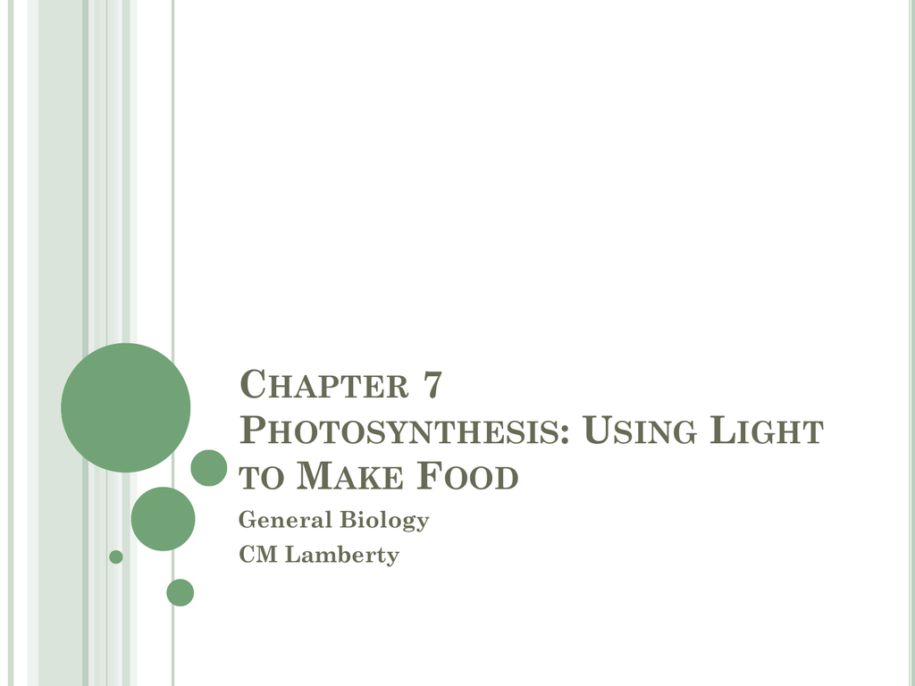 Chapter 7 Photosynthesis Student Version