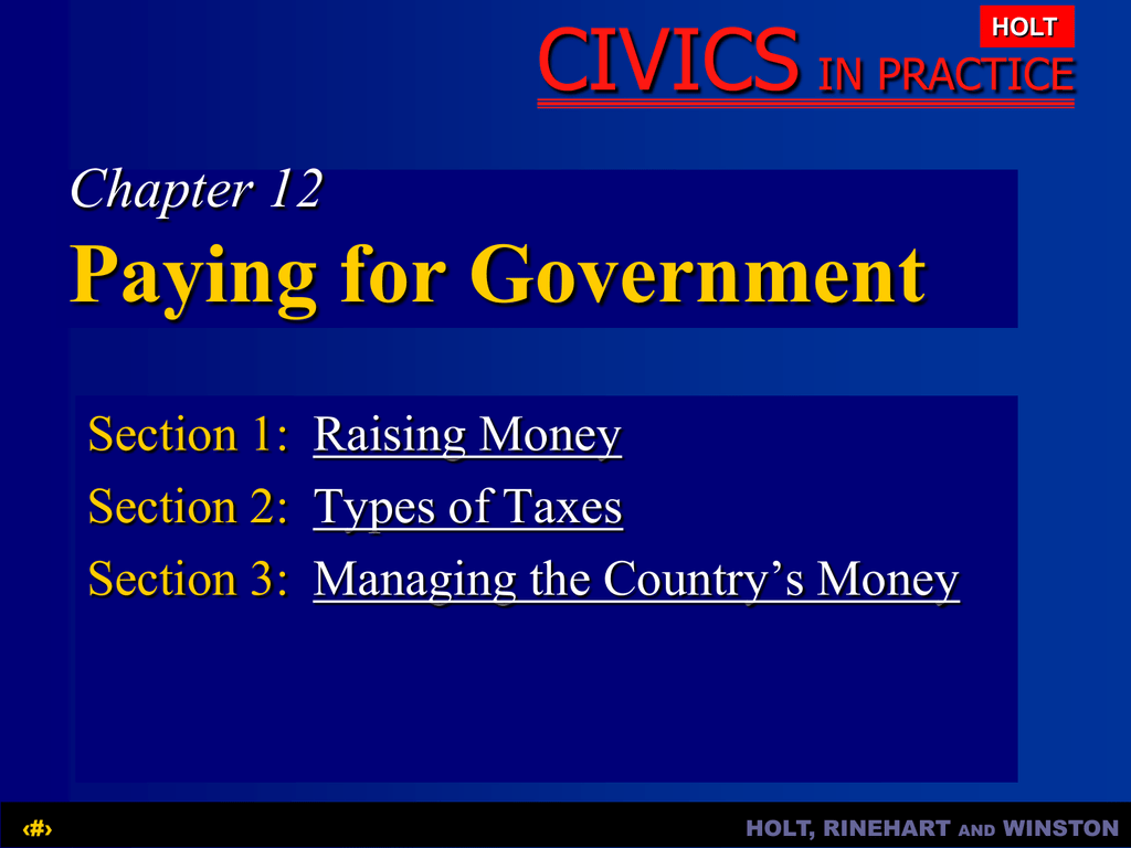 Holt Chapter 12 Paying For Government