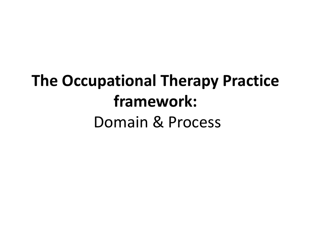 6. The Occupational Therapy Practice framework