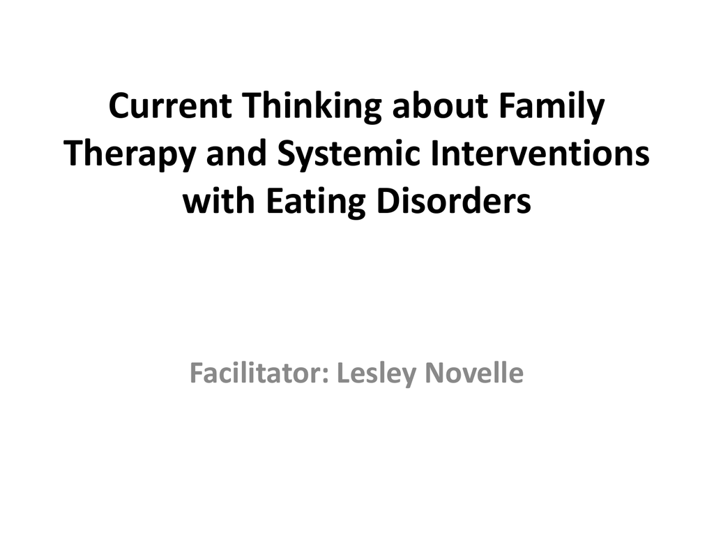 Current Thinking about Family Therapy and Systemic