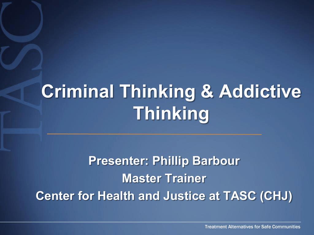 Criminal And Addictive Thinking