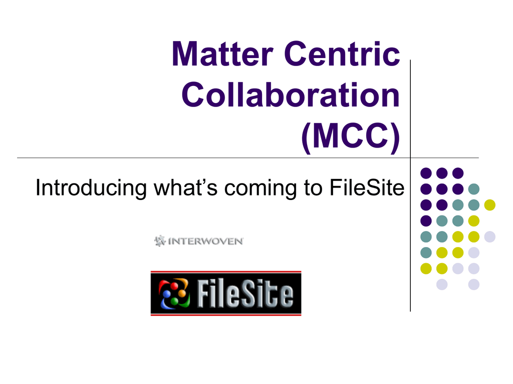 matter centric collaboration mcc