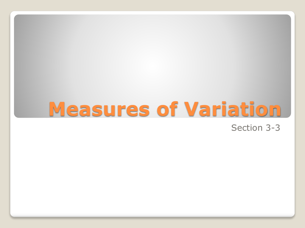 Measures Of Variation Variance Standard Deviation