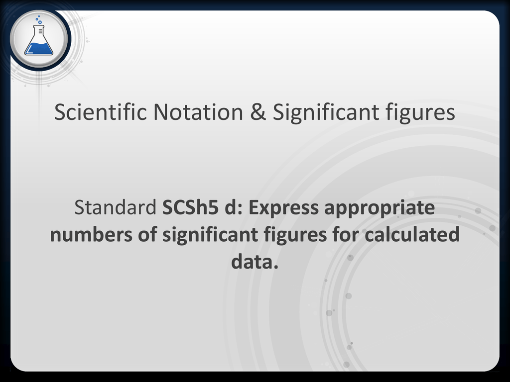 Scientific Notation Amp Significant Figures