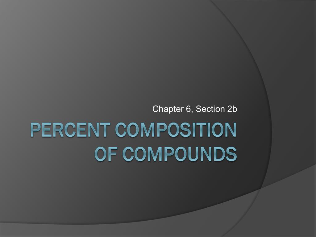 Percent Composition Of Compounds